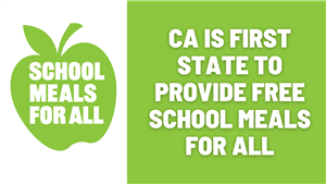 CA is first state to provide free school meals for all